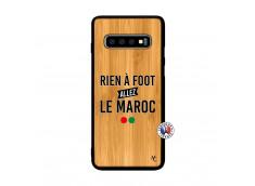 Coque Samsung Galaxy S10 Plus Rien A Foot Allez Le Maroc Bois Bamboo