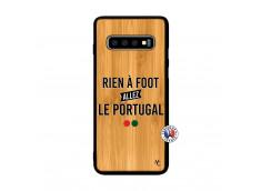 Coque Samsung Galaxy S10 Plus Rien A Foot Allez Le Portugal Bois Bamboo