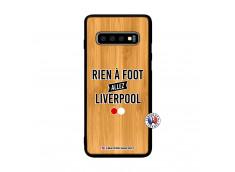 Coque Samsung Galaxy S10 Plus Rien A Foot Allez Liverpool Bois Bamboo