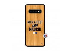 Coque Samsung Galaxy S10 Plus Rien A Foot Allez Madrid Bois Bamboo