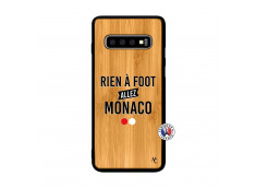 Coque Samsung Galaxy S10 Plus Rien A Foot Allez Monaco Bois Bamboo
