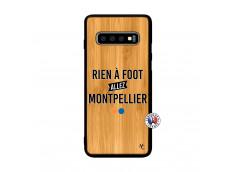 Coque Samsung Galaxy S10 Plus Rien A Foot Allez Montpellier Bois Bamboo