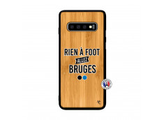 Coque Samsung Galaxy S10 Rien A Foot Allez Bruges Bois Bamboo