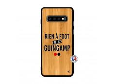 Coque Samsung Galaxy S10 Rien A Foot Allez Guingamp Bois Bamboo