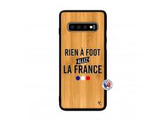 Coque Samsung Galaxy S10 Rien A Foot Allez La France Bois Bamboo