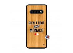 Coque Samsung Galaxy S10 Rien A Foot Allez Monaco Bois Bamboo