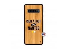 Coque Samsung Galaxy S10 Rien A Foot Allez Nantes Bois Bamboo