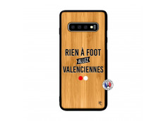 Coque Samsung Galaxy S10 Rien A Foot Allez Valenciennes Bois Bamboo