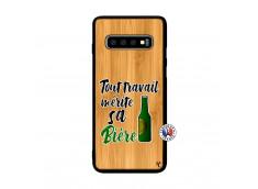 Coque Samsung Galaxy S10 Tout Travail Merite Sa Biere Bois Bamboo