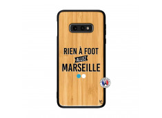 Coque Samsung Galaxy S10e Rien A Foot Allez Marseille Rien A Foot Allez Marseille