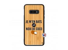 Coque Samsung Galaxy S10e Je m'en bats Les Noix De Coco Bois Bamboo