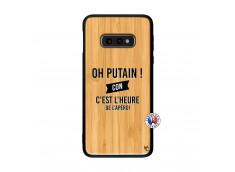 Coque Samsung Galaxy S10e Oh Putain C Est L Heure De L Apero Bois Bamboo