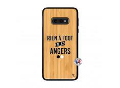 Coque Samsung Galaxy S10e Rien A Foot Allez Angers Bois Bamboo