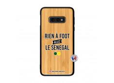 Coque Samsung Galaxy S10e Rien A Foot Allez Le Senegal Bois Bamboo