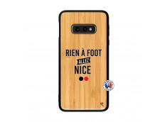 Coque Samsung Galaxy S10e Rien A Foot Allez Nice Bois Bamboo