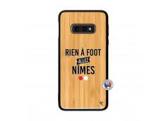 Coque Samsung Galaxy S10e Rien A Foot Allez Nimes Bois Bamboo