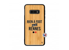 Coque Samsung Galaxy S10e Rien A Foot Allez Rennes Bois Bamboo