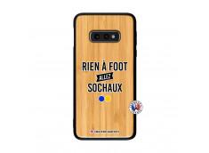 Coque Samsung Galaxy S10e Rien A Foot Allez Sochaux Bois Bamboo