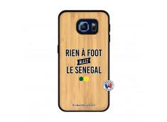 Coque Samsung Galaxy S6 Rien A Foot Allez Le Senegal Bois Bamboo