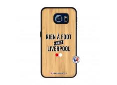 Coque Samsung Galaxy S6 Rien A Foot Allez Liverpool Bois Bamboo