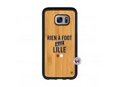 Coque Samsung Galaxy S7 Edge Rien A Foot Allez Lille Bois Bamboo