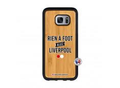 Coque Samsung Galaxy S7 Edge Rien A Foot Allez Liverpool Bois Bamboo