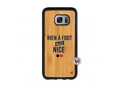 Coque Samsung Galaxy S7 Edge Rien A Foot Allez Nice Bois Bamboo
