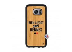 Coque Samsung Galaxy S7 Edge Rien A Foot Allez Rennes Bois Bamboo