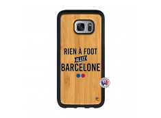 Coque Samsung Galaxy S7 Rien A Foot Allez Barcelone Bois Bamboo