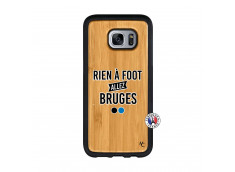 Coque Samsung Galaxy S7 Rien A Foot Allez Bruges Bois Bamboo