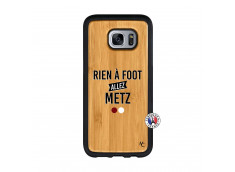 Coque Samsung Galaxy S7 Rien A Foot Allez Metz Bois Bamboo