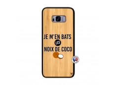 Coque Samsung Galaxy S8 Plus Je m'en bats Les Noix De Coco Bois Bamboo