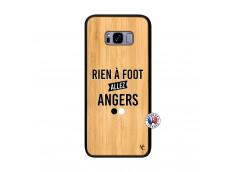 Coque Samsung Galaxy S8 Plus Rien A Foot Allez Angers Bois Bamboo