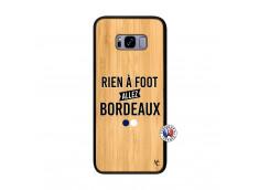 Coque Samsung Galaxy S8 Plus Rien A Foot Allez Bordeaux Bois Bamboo