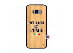 Coque Samsung Galaxy S8 Plus Rien A Foot Allez L'Italie Bois Bamboo