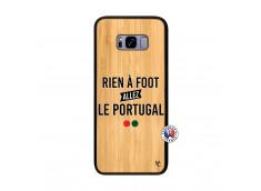 Coque Samsung Galaxy S8 Plus Rien A Foot Allez Le Portugal Bois Bamboo