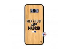 Coque Samsung Galaxy S8 Plus Rien A Foot Allez Madrid Bois Bamboo