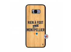Coque Samsung Galaxy S8 Plus Rien A Foot Allez Montpellier Bois Bamboo