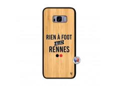 Coque Samsung Galaxy S8 Plus Rien A Foot Allez Rennes Bois Bamboo