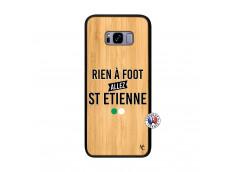 Coque Samsung Galaxy S8 Plus Rien A Foot Allez St Etienne Bois Bamboo