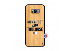 Coque Samsung Galaxy S8 Plus Rien A Foot Allez Toulouse Bois Bamboo