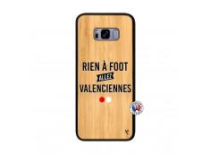 Coque Samsung Galaxy S8 Plus Rien A Foot Allez Valenciennes Bois Bamboo