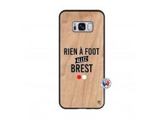 Coque Samsung Galaxy S8 Rien A Foot Allez Brest Bois Bamboo