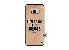 Coque Samsung Galaxy S8 Rien A Foot Allez Bruges Bois Bamboo