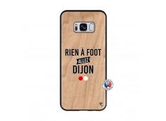 Coque Samsung Galaxy S8 Rien A Foot Allez Dijon Bois Bamboo