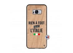 Coque Samsung Galaxy S8 Rien A Foot Allez L'Italie Bois Bamboo