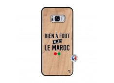 Coque Samsung Galaxy S8 Rien A Foot Allez Le Maroc Bois Bamboo