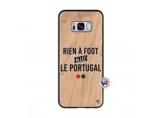 Coque Samsung Galaxy S8 Rien A Foot Allez Le Portugal Bois Bamboo