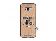 Coque Samsung Galaxy S8 Rien A Foot Allez Liverpool Bois Bamboo
