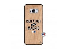 Coque Samsung Galaxy S8 Rien A Foot Allez Madrid Bois Bamboo